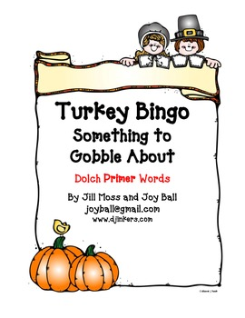 Turkey Bingo:  Dolch Primer High Frequency Words