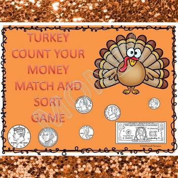 Thanksgiving Math: Count Money (Game)