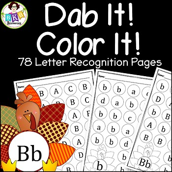 Turkey Dab It! Color It! ● Letter Recognition ● Uppercase