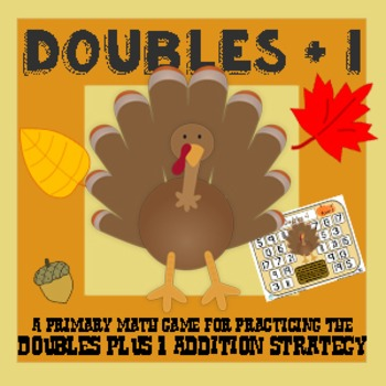 Turkey Doubles Plus One & Near Doubles - Thanksgiving Addi
