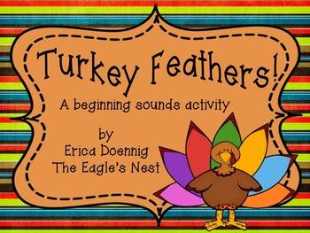 Turkey Feathers!  A Beginning Sound Activity