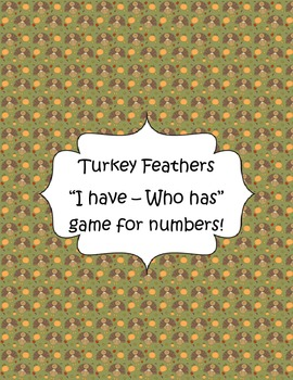 Turkey Feathers I have Who Has Math Games