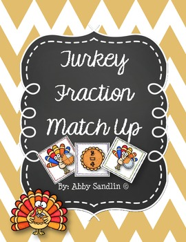 Turkey Fraction Match Up - Great for Math Workshop Stations!