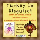 Turkey In Disguise - Based on Turkey Trouble
