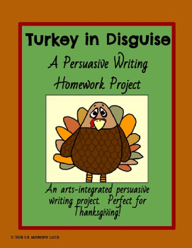 Turkey In Disguise: Persuasive Writing Homework Project