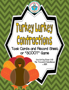 Contractions Task Cards or SCOOT Game - Thanksgiving Turkey