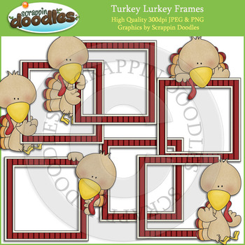 Turkey Lurkey Frames