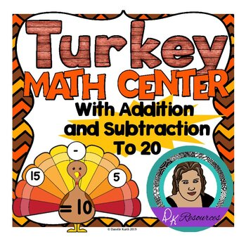 Turkey Math Center with Addition and Subtraction up to 20