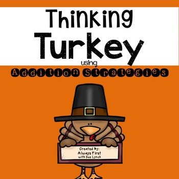 Turkey Math~Color by Code Addition Strategies~Enrichment