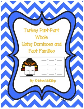 Turkey Part Part Whole Using Dominoes and Fact Families