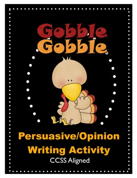 Thanksgiving Turkey Persuasive/Opinion Writing