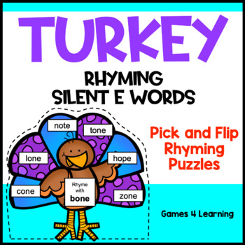 Turkeys Activity Silent e Words Pick and Flip Rhyming Puzz