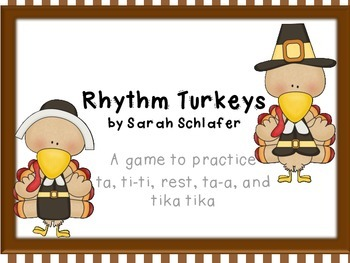 Thanksgiving Turkey Rhythms for sixteenth notes (tika tika)
