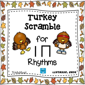 Turkey Scramble Rhythm Race (Ta and Ti-Ti)