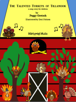 Talented Turkeys Song-Story/Fully Illustrated/ Mini-Drama