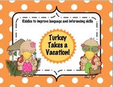 Turkey Takes a Vacation - Riddles to Improve Language and