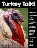 Turkey Talk! (A Non-Fiction Reading Strategies Unit for Gr