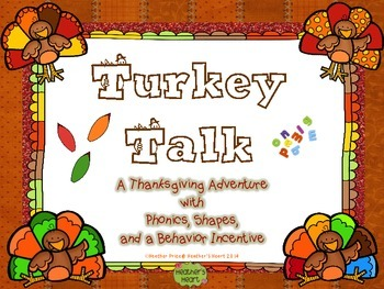 Turkey Talk: A Thanksgiving Adventure with Phonics, Shapes