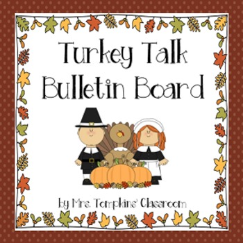 Turkey Talk Thanksgiving Bulletin Board