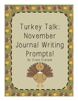 Turkey Talk: Thanksgiving Journal Writing Prompts for November!