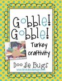 Turkey / Thanksgiving FREE Craftivity Patterns