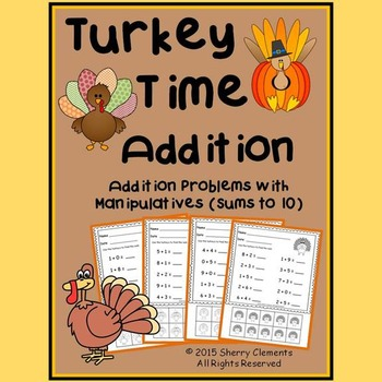 Turkey Time Addition with Manipulatives (sums to 10)