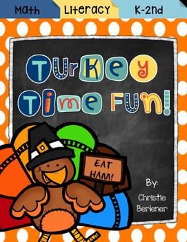 Turkey Time Fun! Math & Literacy Unit