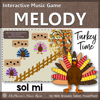 Turkey Time - Interactive Melody Game (Sol Mi)