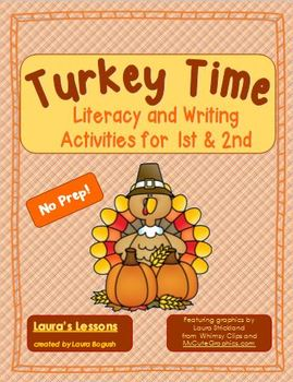 Thanksgiving Activities Literacy and Writing:  Turkey Time