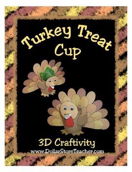 Turkey Treat Cup 3D Craftivity - Thanksgiving, Christmas,