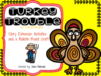 Turkey Trouble Extension Activities and Bulletin Board Craftivity