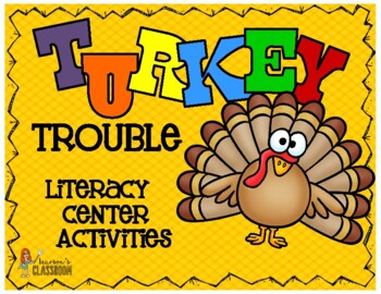 Turkey Trouble Writer's Workshop & Morning Work Literacy A