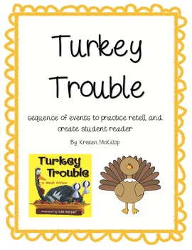 Turkey Trouble - sequence events to retell story and make