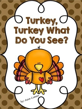 Turkey Turkey What Do You See?
