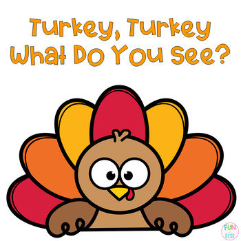 Turkey, Turkey What Do You See? Freebie