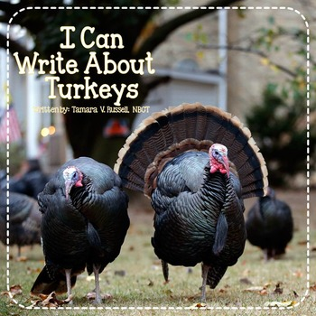 Turkey Writing {A Common Core Aligned Writing Pack for Firsties}
