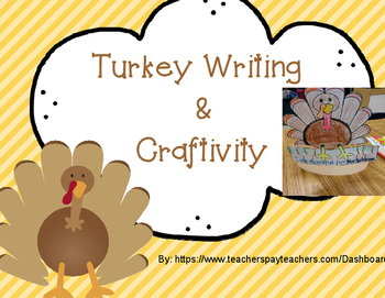 Turkey  Writing & Craftivity