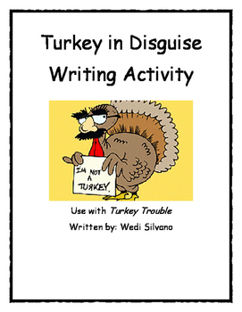 Turkey in Disguise Writing Activity