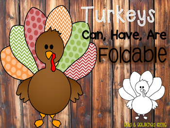 Turkeys: Can, Have, Are Foldable