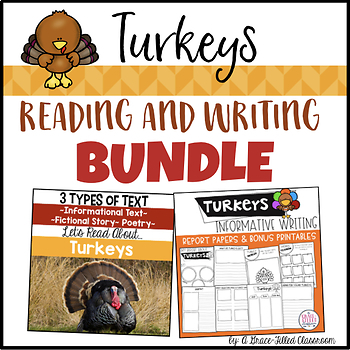 Turkeys: Reading and Writing Bundle {2nd and 3rd Grade}