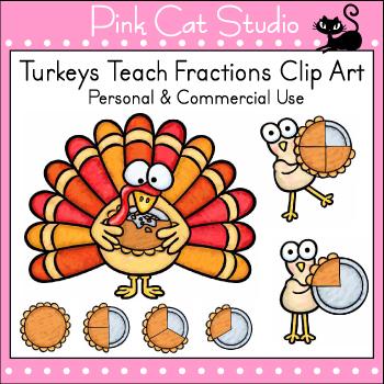 Thanksgiving Math Fractions Clip Art - Turkeys Teach Fract