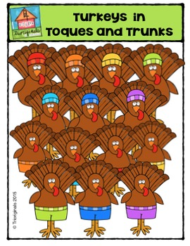 Turkeys in Toques and Trunks {P4 Clips Trioriginals Digita