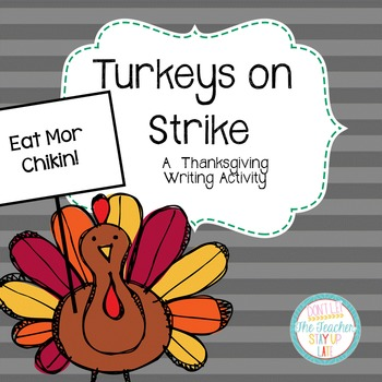 Thanksgiving Writing Craftivity {Turkeys on Strike}