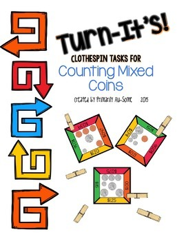 Turn-It's: Clothespin Task Cards for Counting Mixed Coins