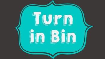 Turn in Bin Label