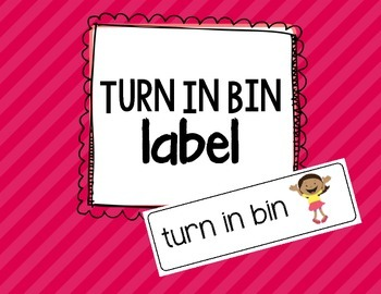 Turn in Bin label