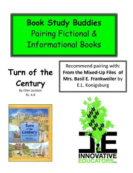 Turn of the Century - Pairing Fictional and Informational Books