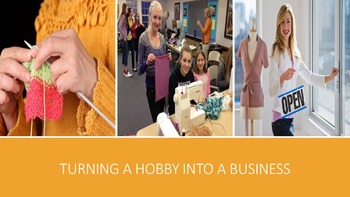 Turning A Hobby Into A Business Lesson