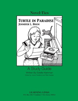 Turtle in Paradise - Novel-Ties Study Guide