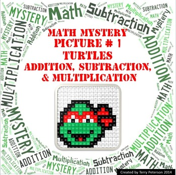 Turtles Math Mystery Picture #1  ~ Addition, Subtraction,